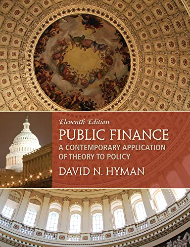 9781285173955: Public Finance: A Contemporary Application of Theory to Policy