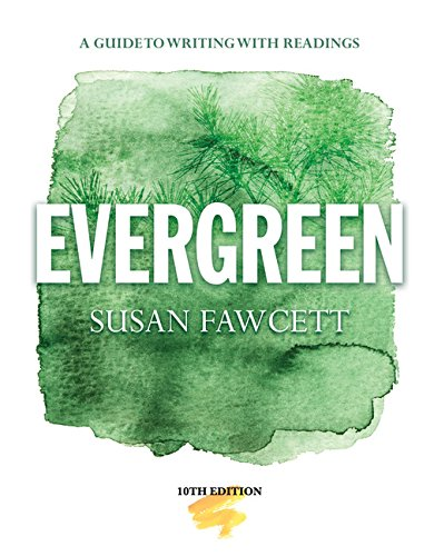 9781285174839: Evergreen: A Guide to Writing with Readings (High School Edition)