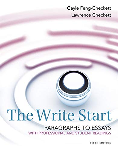 The Write Start, Paragraph to Essay: With: Checkett, Lawrence; Feng-Checkett,