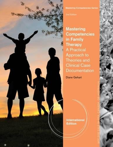 9781285175256: Mastering Competencies in Marrige and Family Therapy: A Practical Approach to Theory and Clinical Case Documentation, International Edition