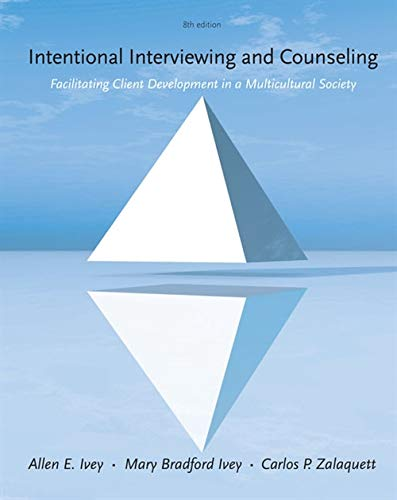 9781285175782: Cengage Advantage Books: Intentional Interviewing and Counseling: Facilitating Client Development in a Multicultural Society (HSE 123 Interviewing Techniques)