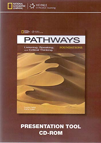 9781285176673: Pathways Foundations Listening, Speaking, and Critical Thinking Classroom Presentation Tool CD-ROM