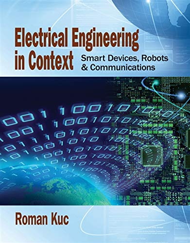 9781285179186: Electrical Engineering in Context: Smart Devices, Robots & Communications