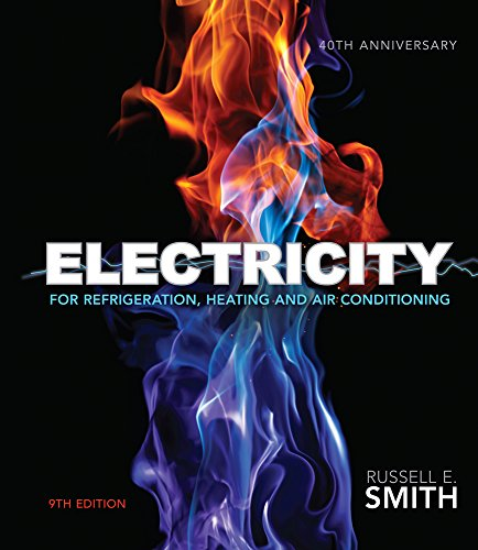 Electricity for Refrigeration, Heating, and Air Conditioning: Smith, Russell E.
