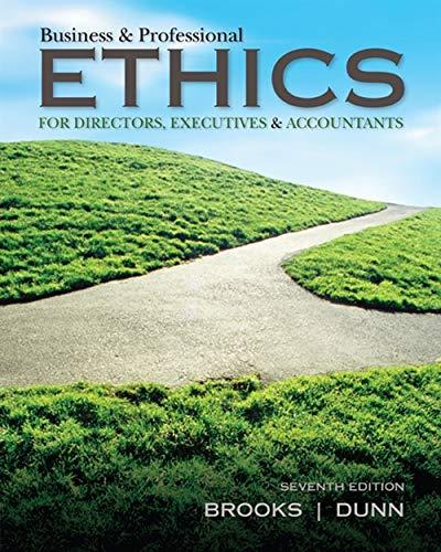 Business & Professional Ethics: Brooks, Leonard J.;