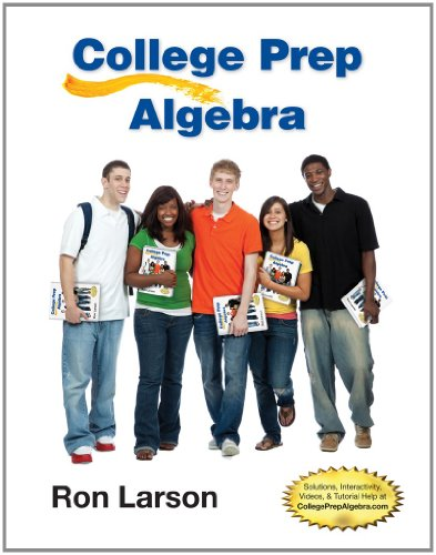 9781285182629: College Prep Algebra