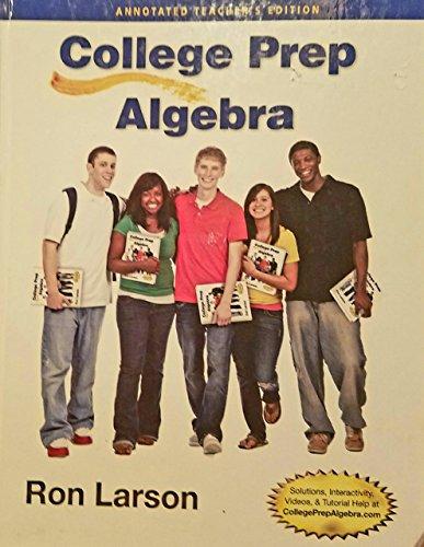 9781285182674: College Prep Algebra, Annotated Teacher's Edition
