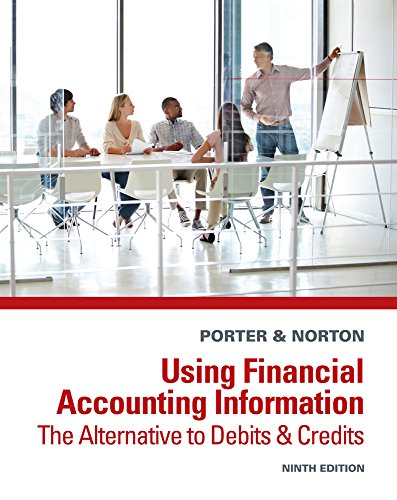 9781285183244: Using Financial Accounting Information: The Alternative to Debits and Credits