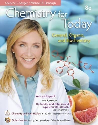 Chemistry for Today: General Organic and Biochemistry, by Seager, 8th Hybrid Edition: Seager, ...