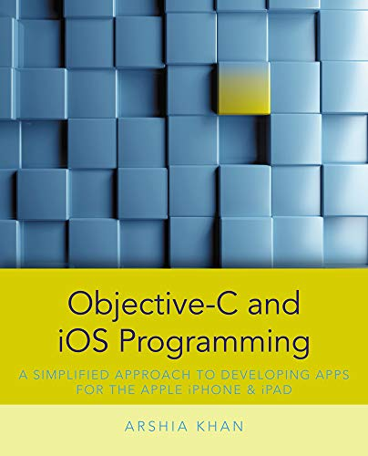 9781285187051: Objective-C and iOS Programming: A Simplified Approach To Developing Apps for the Apple iPhone & iPad