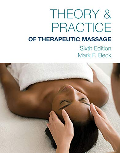 9781285187556: Theory & Practice of Therapeutic Massage (MindTap Course List)