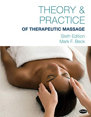 9781285187587: Theory & Practice of Therapeutic Massage, 6th Edition (Softcover)