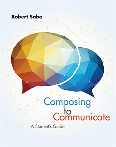 9781285189017: Composing to Communicate: A Student's Guide