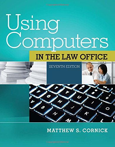 Using Computers in the Law Office (with: Cornick, Matthew S.