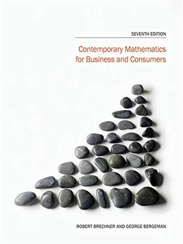 Contemporary Mathematics for Business and Consumers: Brechner, Robert; Bergeman,