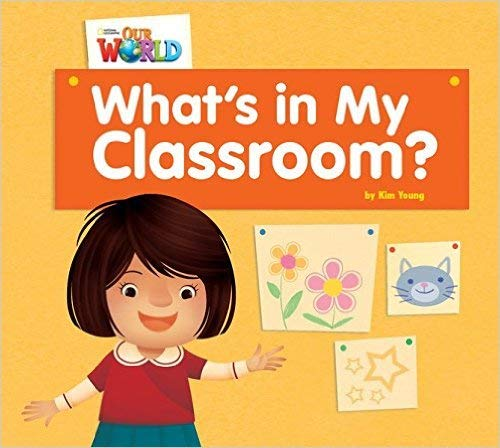 9781285190617: Our World Readers: What's in My Classroom?: British English (Our World Readers (British English))