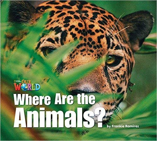 9781285190624: Our World Readers: Where Are the Animals?: British English (Our World Readers (British English))