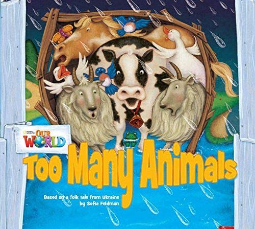 9781285190693: Our World Readers: Too Many Animals: British English (Our World Readers (British English))