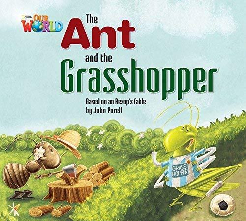 Our World Readers: The Ant and the: John Porell