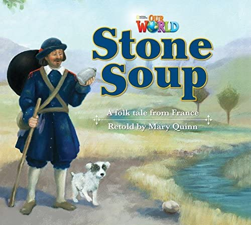 9781285190792: Our World Readers: Stone Soup: British English (Our World Readers (British English))