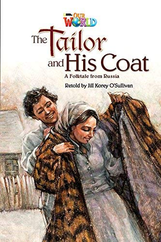9781285191478: Our World Readers: The Tailor and His Coat: British English (Our World Readers (British English))