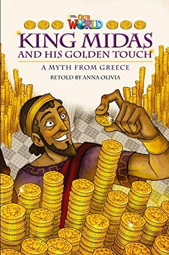 9781285191508: Our World Readers: King Midas and His Golden Touch: British English (Our World Readers (British English))