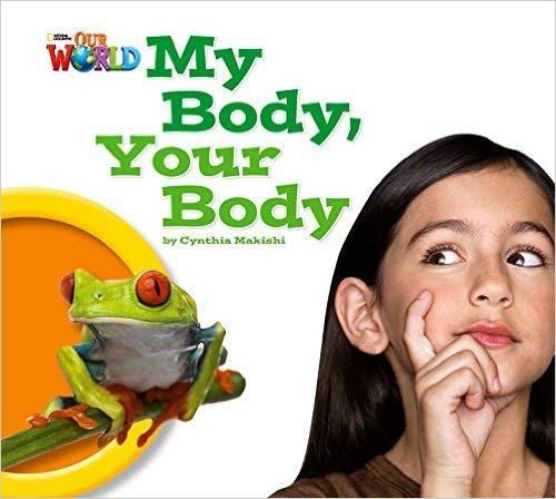 9781285191638: Our World Readers: My Body, Your Body Big Book