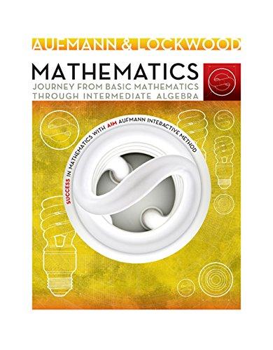 9781285192369: Mathematics: Journey from Basic Mathematics through Intermediate Algebra