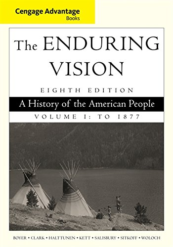 9781285193397: Cengage Advantage Series: The Enduring Vision: A History of the American People, Vol. I (Cengage Advantage Books)