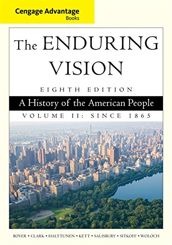 9781285193403: Cengage Advantage Series: The Enduring Vision: A History of the American People, Volume II (Cengage Advantage Books)