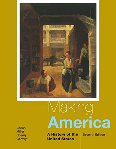 9781285194790: Making America: A History of the United States