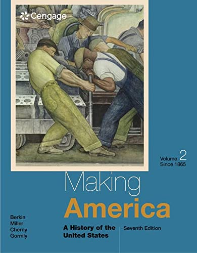 9781285194813: Making America: A History of the United States, Volume II: Since 1865
