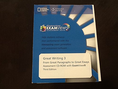 9781285194936: Great Writing 3: From Great Paragraphs to Great Essays - 4th ed. ExamView CD-ROM