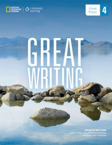 9781285194943: Great Writing 4: Great Essays (Great Writing, New Edition)