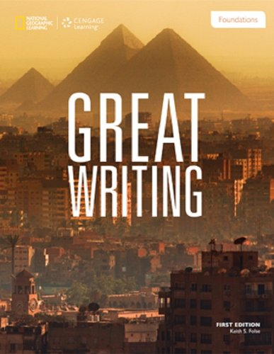 9781285194981: Great Writing Foundations (Great Writing, New Edition)