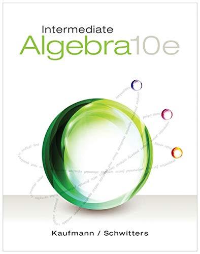 Intermediate Algebra: Kaufmann, Jerome E.,