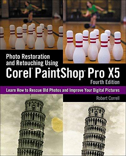 9781285196565: Photo Restoration and Retouching Using Corel PaintShop Pro X5