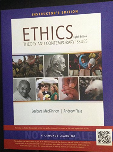 Ethics: Theory and Contemporary Issues (Instructor's Edition): Barbara MacKinnon, Andrew