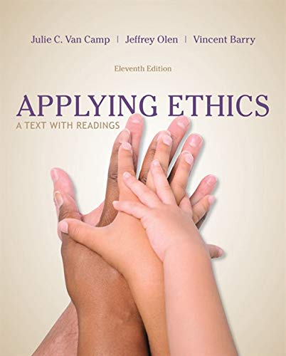 Applying Ethics: A Text with Readings: Van Camp, Julie