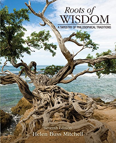 Roots of Wisdom: A Tapestry of Philosophical: Mitchell, Helen Buss