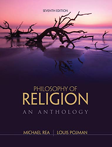 Philosophy of Religion: An Anthology: Pojman, Louis P.