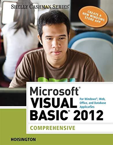Microsoft Visual Basic 2012 for Windows, Web,: Hoisington, Corinne