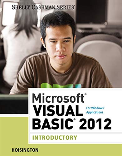 9781285197999: Microsoft Visual Basic 2012 for Windows Applications: Introductory (Shelly Cashman Series)