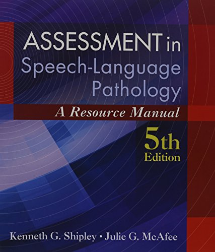 Assessment in Speech-Language Pathology: Shipley, Kenneth G.;