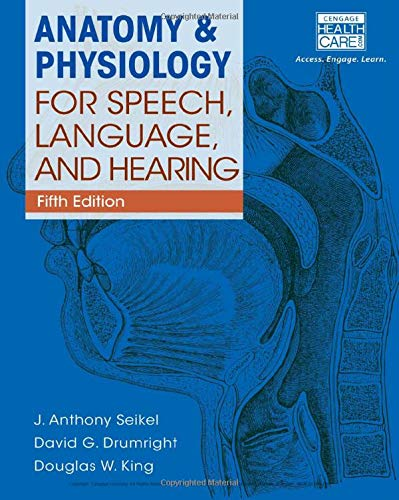 9781285198248: Anatomy & Physiology for Speech, Language, and Hearing, 5th (with Anatesse Software Printed Access Card)