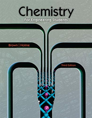 Chemistry for Engineering Students (1285199022) by Lawrence S. Brown; Tom Holme