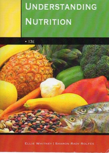 9781285216607: Understanding Nutrition 13e