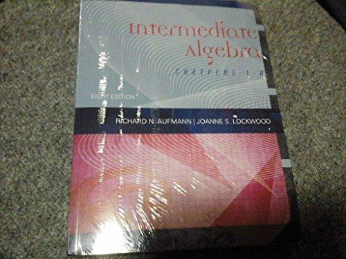 9781285251806: Intermediate Algebra Chapters 1-8