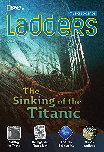 9781285272481: Ladders Science 5: The Sinking of the Titanic (above-level)