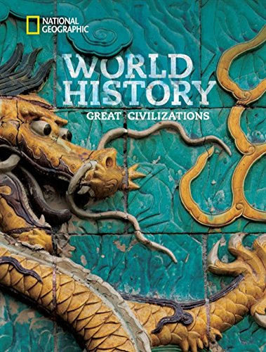9781285352305: National Geographic World History: Great Civilizations: Student Edition